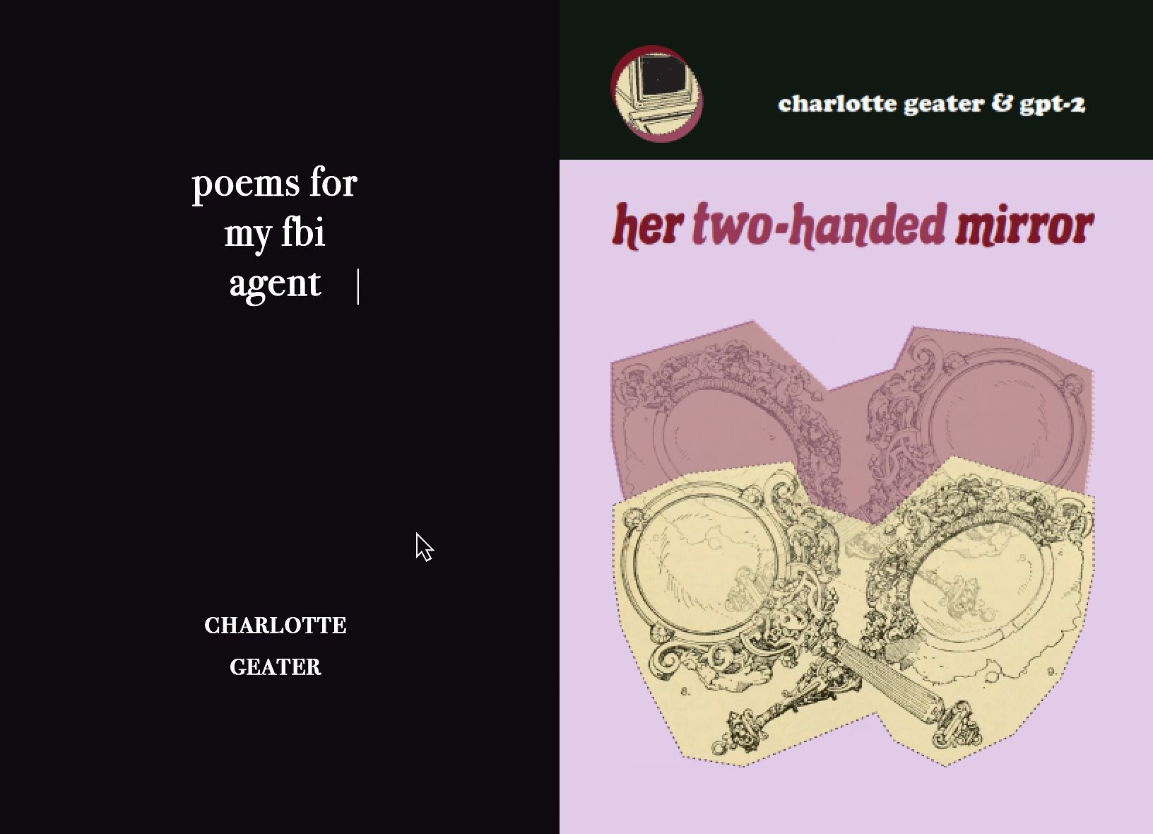 poems for my FBI agent and her two-handed mirror by Charlotte Geater